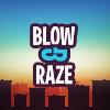 Blow & Raze