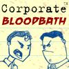 Baños de sangre corporativos