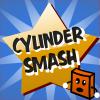 Cylinder Smash