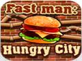 Hombre rápido: Ciudad hambrienta.