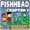 Fishhead y el corazón de oro: Capítulo 1