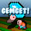 GEMGET!
