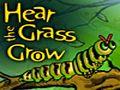 Escucha la hierba crecer