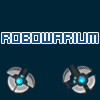 Robowarium