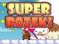 Super Rozek
