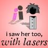Yo también la vi, con láser