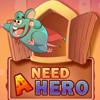 Necesita un heroe