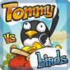 Tommy VS pájaros